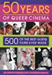Fifty Years of Queer Cinema: 500 of t...