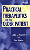 img - for Practical Therapeutics for the Older Patient book / textbook / text book