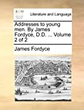 img - for Addresses to young men. By James Fordyce, D.D. ... Volume 2 of 2 book / textbook / text book
