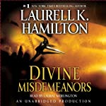 Divine Misdemeanors: Meredith Gentry, Book 8 (       UNABRIDGED) by Laurell K. Hamilton Narrated by Laural Merlington