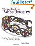 Weaving Freeform Wire Jewelry: Step-b...