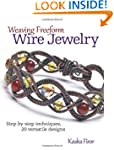 Weaving Freeform Wire Jewelry: Step-b...