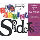 Barking Spiders and Other Such Stuff, Second Edition ~ C.J. Heck