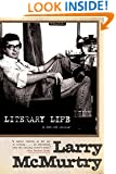 Literary Life: A Second Memoir