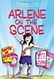 Arlene on the Scene [Paperback]