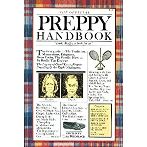 Amazon.com: The Official Preppy Handbook (9780894801402): Lisa ...