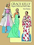 Grace Kelly Paper Dolls (0486251802) by Tierney, Tom
