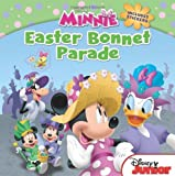 Minnie Easter Bonnet Parade: Includes Stickers (Disney Junior: Minnie)