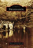 img - for Swannanoa (Images of America) book / textbook / text book