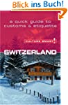Switzerland - Culture Smart!: the ess...