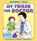 img - for My Friend the Doctor book / textbook / text book
