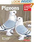 Pigeons (Barron's Complete Pet Owner'...