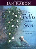 img - for The Trellis and the Seed: A Book of Encouragement for All Ages book / textbook / text book