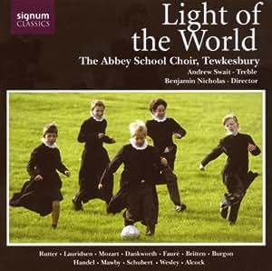 Abbey School Choir Tewkesbury - Light of the World