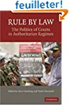 Rule by Law: The Politics of Courts i...