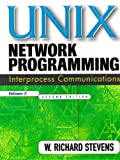 UNIX Network Programming, Volume 2: Interprocess Communications (Paperback) (2nd Edition) (0132974290) by Stevens, W. Richard