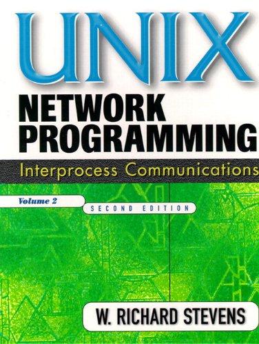 UNIX Network Programming: Interprocess Communications