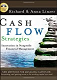 Cash Flow Strategies: Innovation in Nonprofit Financial Management