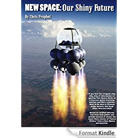 NEW SPACE: Our Shiny Future (English Edition)