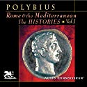 Rome and the Mediterranean Vol. 1: The Histories (       UNABRIDGED) by Polybius Narrated by Charlton Griffin