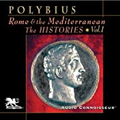 Rome and the Mediterranean Vol. 1: The Histories | [Polybius]