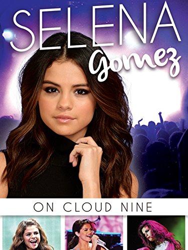Selena Gomez: On Cloud 9 on Amazon Prime Video UK