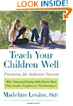 Teach Your Children Well: Parenting f...
