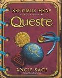 Queste (Septimus Heap, Book 4)