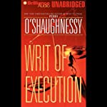 Writ of Execution (       UNABRIDGED) by Perri O'Shaughnessy Narrated by Laural Merlington