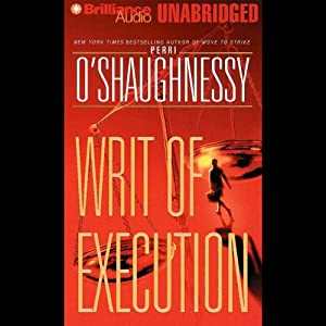 Writ of Execution | [Perri O'Shaughnessy]