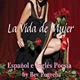 img - for La Vida de Mujer [A Female's Life]: Poes a en Espa ol e Ingl s (Spanish and English Edition) book / textbook / text book