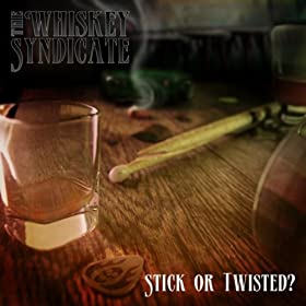 Stick Or Twisted - EP [Explicit]