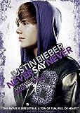 Justin Bieber: Never Say Never / Ne jamais dire jamais (Bilingual)