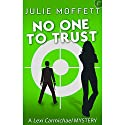 No One to Trust Audiobook by Julie Moffett Narrated by Kristin Watson Heintz