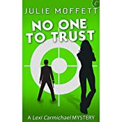 No One to Trust | Julie Moffett