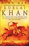 Kublai Khan (0553817183) by Man, John