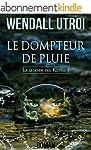 LE DOMPTEUR DE PLUIE (LA L�GENDE DES...