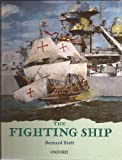 img - for The Fighting Ship (Rebuilding the Past) book / textbook / text book