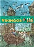 Vikingos (Tras Los Pasos De . . .Series / Following the Adventures of . . . Series)