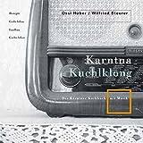 Karntna Kuchlklong 1: Das Kärntner Kochbuch mit Musik CD