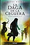 La daga de la ceguera / the nations of the night (The Lightbringer Trilogy) (Spanish Edition)