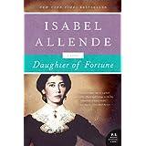 Daughter of Fortune: A Novel (P.S.) ~ Isabel Allende