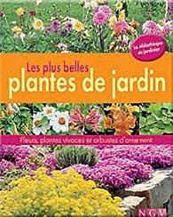 Les plus belles plantes du jardin fleurs plantes for Plantes et arbustes vivaces