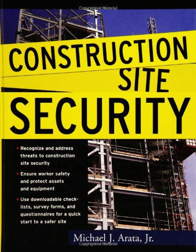 Construction Site Security - McGraw-Hill Professional - MG-0071460292 - ISBN: 0071460292 - ISBN-13: 9780071460293