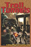 Troll Tunnels  Amazon.Com Rank: # 3,867,675  Click here to learn more or buy it now!