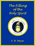 The Filling Of The Holy Spirit