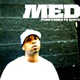 Push Comes To Shove [Explicit]