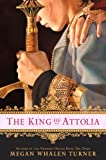 The King of Attolia (Thief of Eddis) (0060835788) by Megan Whalen Turner