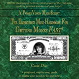 img - for The Emergency Mini Handbook For Getting Money FAST! by Law of Attraction and Visualization expert, author Carole Dor  book / textbook / text book