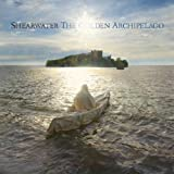 The Golden Archipelago [VINYL] Shearwater